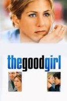 The Good Girl / Доброто момиче (2002)