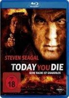Today You Die / Днес ще умреш (2005)