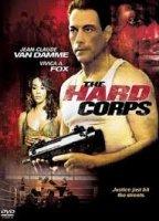 The Hard Corps / Тежка кавалерия (2006)