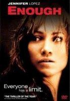 Enough / Достатъчно (2002)