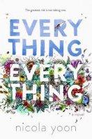 Everything, Everything / Всичко, всичко (2017)