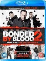 Bonded by Blood 2 / Кръвна връзка 2 (2017)