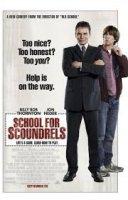 School For Scoundrels / Училище За Мошеници (2006)