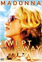 Swept Away / Отнесени от бурята (2002)