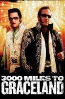 3000 Miles to Graceland / 3000 мили до Грейсланд (2001)