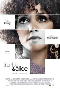 Frankie And Alice / Франки и Алис (2010)