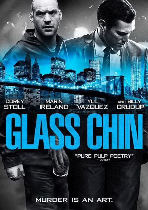 Glass Chin / Уреден мач (2014)