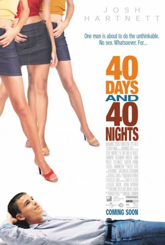 40 Days and 40 Nights / 40 дни и 40 нощи (2002)