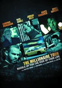 The Millionaire Tour / Пътуване за милиони (2012)