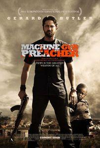 Machine Gun Preacher / Проповедникът с картечница (2011)