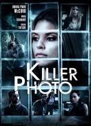 Killer photo / Пази си гърба (2015)