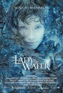 Lady In The Water / Жената от водата (2006)