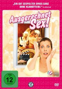 Ausgerechnet Sex! / Сексът продава (2011)