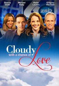 Cloudy with a Chance of Love / Любов с променлива облачност (2015)