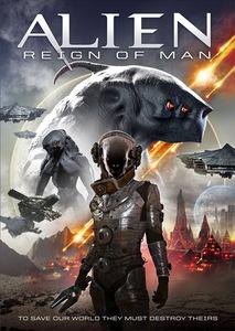 Alien Reign of Man / Пришълец: Царството на човека (2017)