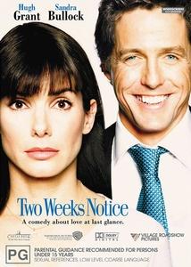 Two Weeks Notice / Срок за влюбване (2002)