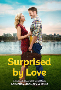 Surprised by Love / Гръм от ясно небе (2015)