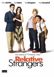 Relative Strangers / Непознати Роднини (2006)