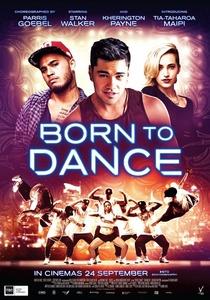 Born to Dance / Роден да танцува (2015)