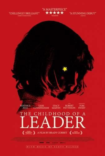 The Childhood of a Leader / Детството на един водач (2015)