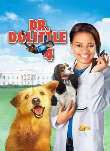 Dr. Dolittle: Tail to the Chief / Доктор Дулитъл: Опашката на шефа (2008)