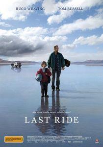 Last Ride / Последно пътуване (2009)