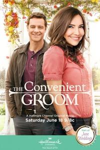 The Convenient Groom / Годеник по заместване (2016)