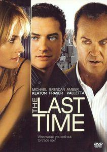 The Last Time / Последният път (2006)