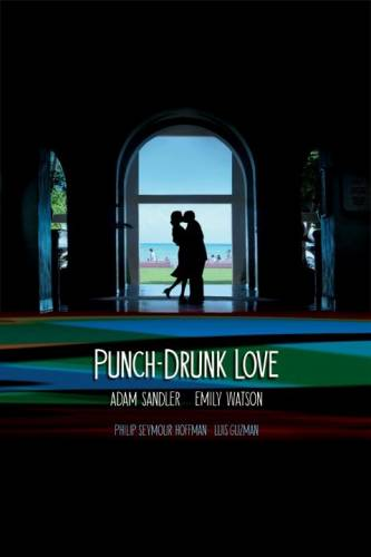 Punch-Drunk Love / Гроги от любов (2002)