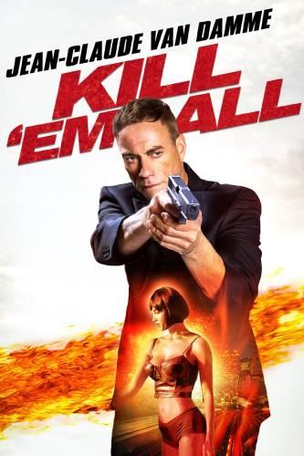 Kill'em All / Избий всички (2017)