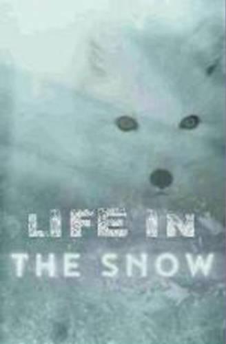 BBC: Life In The Snow / Живот в снега (2016)