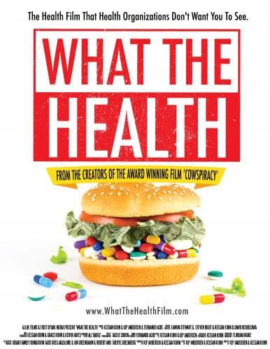 What the Health / Какво толкова за здравето? (2017)