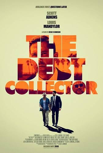 The Debt Collector / Колекторът (2018)