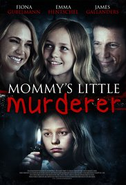 Mommy's little murderer / Добрата дъщеря (2016)