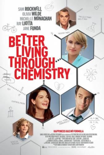 Better Living Through Chemistry / Химията на живота (2014)