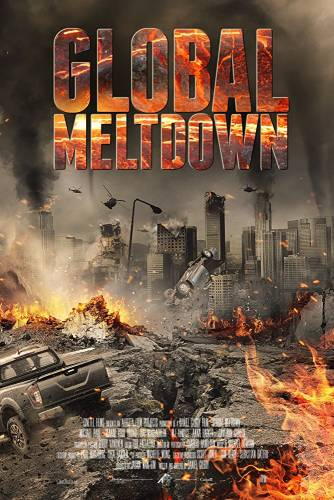 Global Meltdown / Срещу стихиите (2017)
