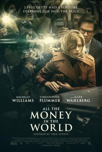 All the Money in the World / Всичките пари на света (2017)