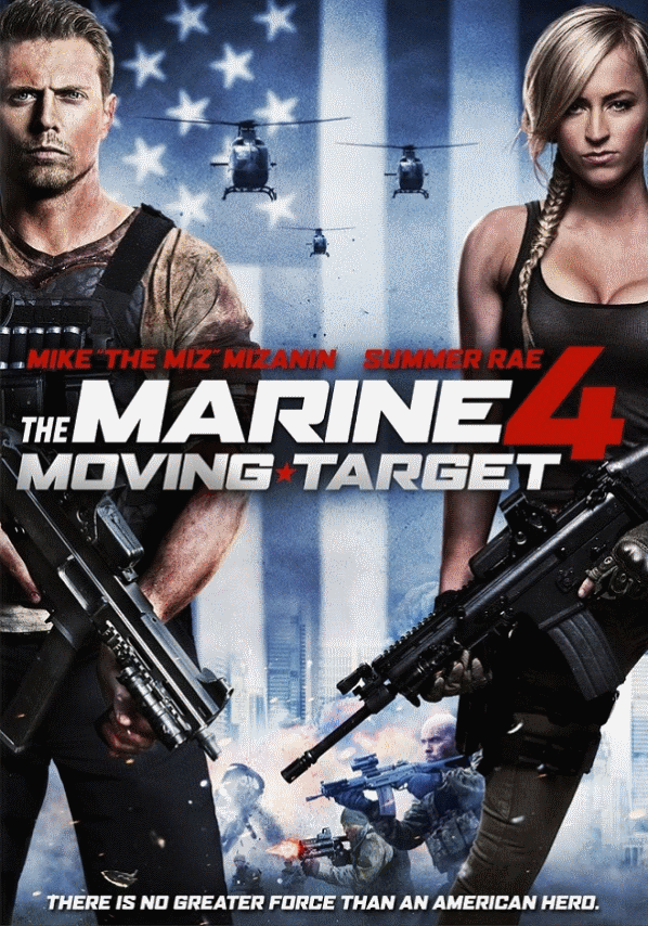 The Marine 4: Moving Target / Пехотинец 4 – Движеща се мишена (2015)