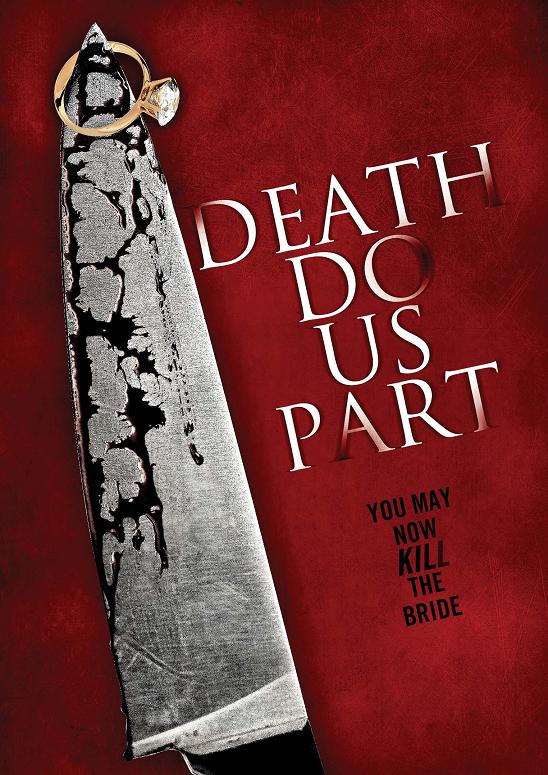 Death Do Us Part – Докато смъртта ни раздели [2014]