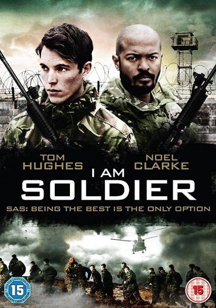 I Am Soldier / Аз съм войник (2014)