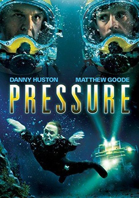 Pressure / Опасно потапяне (2015)