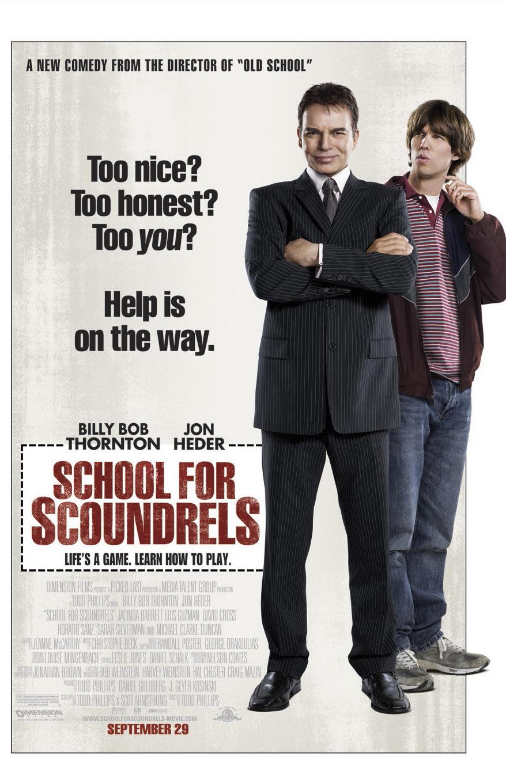 School for Scoundrels / Училище за гадняри (2006)