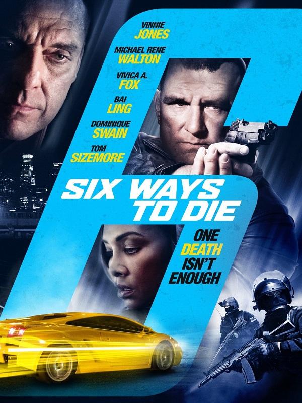 6 Ways To Die / 6 начина да умреш (2015)