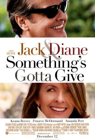 Something's Gotta Give / Невъзможно твой (2003)