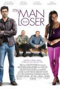 My Man Is a Loser / Мъжът ми е смотаняк (2014)