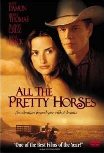 All The Pretty Horses / Тези прекрасни коне (2000)
