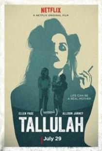 Tallulah / Талула (2016)