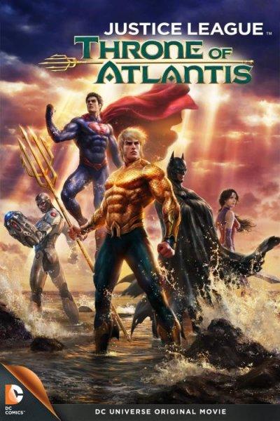 Лига на справедливостта: Тронът на Атлантида (2015)