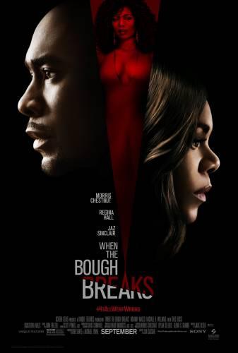 When the Bough Breaks / Когато стволът се пречупи (2016)