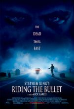 Riding The Bullet / Въртележка на смъртта (2004)